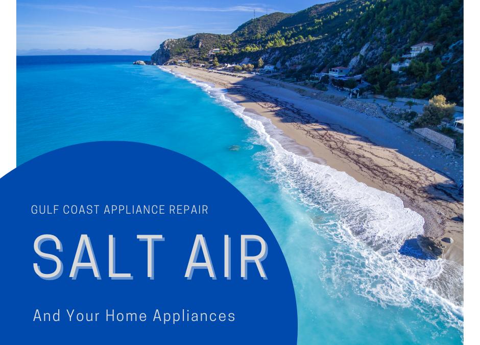 Salt Air on Appliances